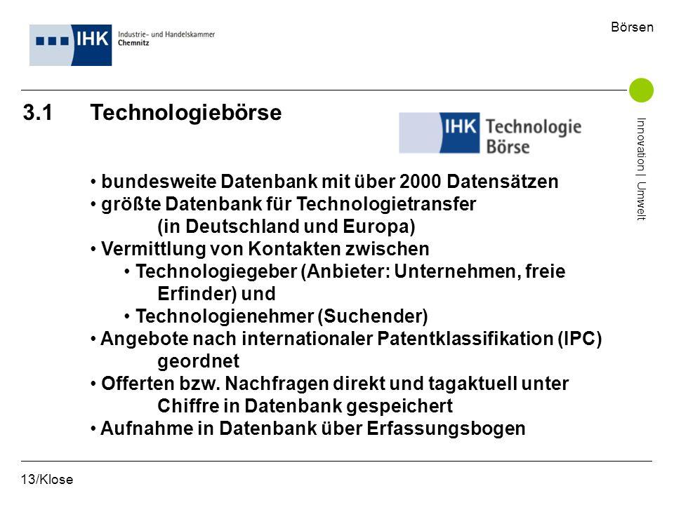 3.1 Technologiebörse bundesweite Datenbank mit über 2000 Datensätzen