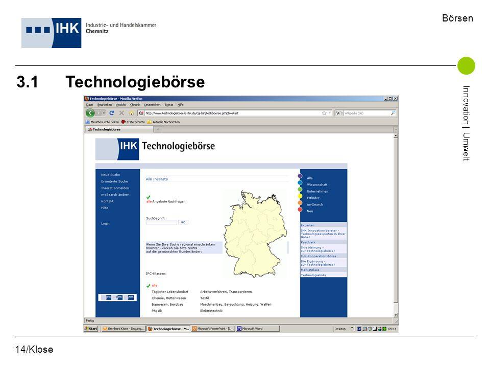 Börsen 3.1 Technologiebörse Innovation | Umwelt 14/Klose
