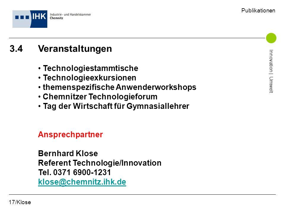 3.4 Veranstaltungen Technologiestammtische Technologieexkursionen