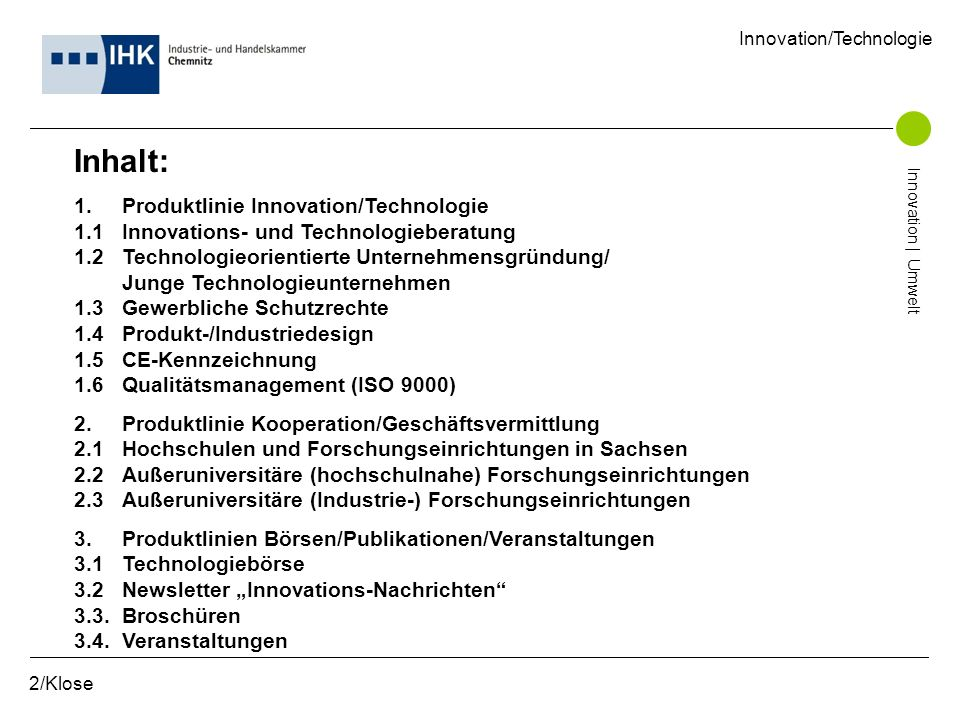Inhalt: 1. Produktlinie Innovation/Technologie