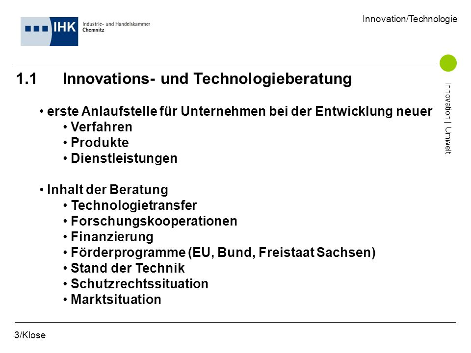 1.1 Innovations- und Technologieberatung