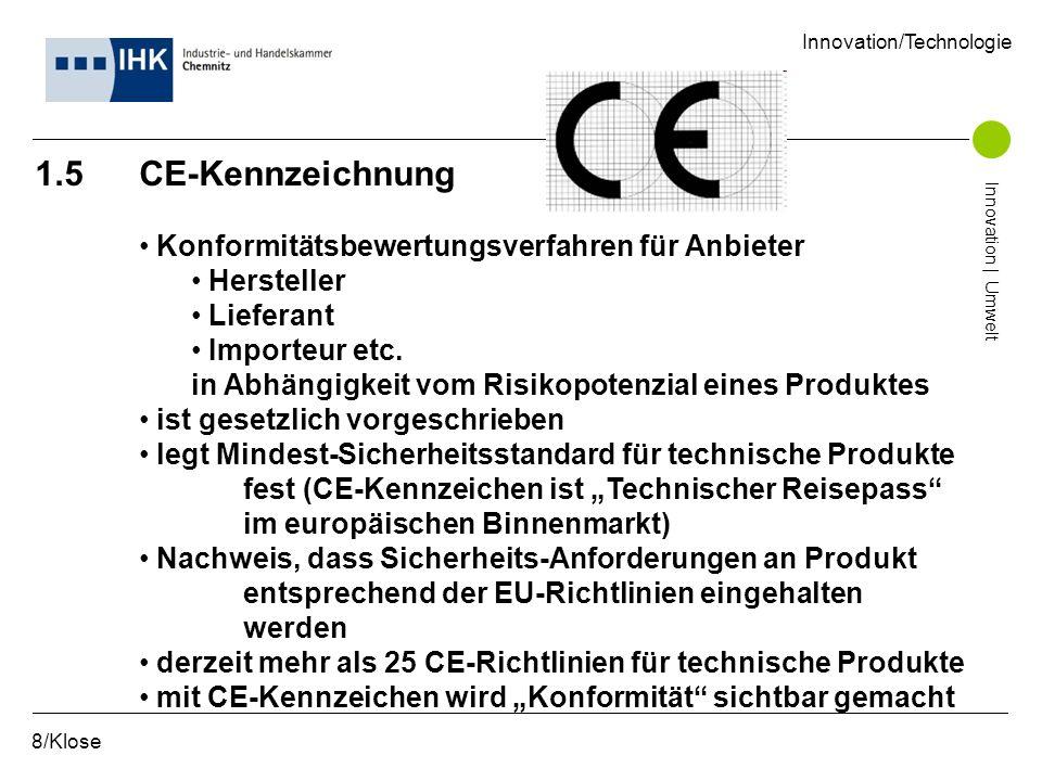 1.5 CE-Kennzeichnung Konformitätsbewertungsverfahren für Anbieter