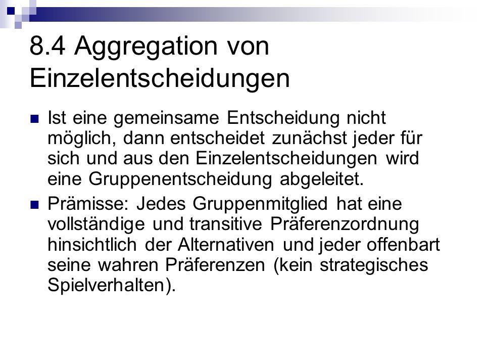 8.4 Aggregation von Einzelentscheidungen