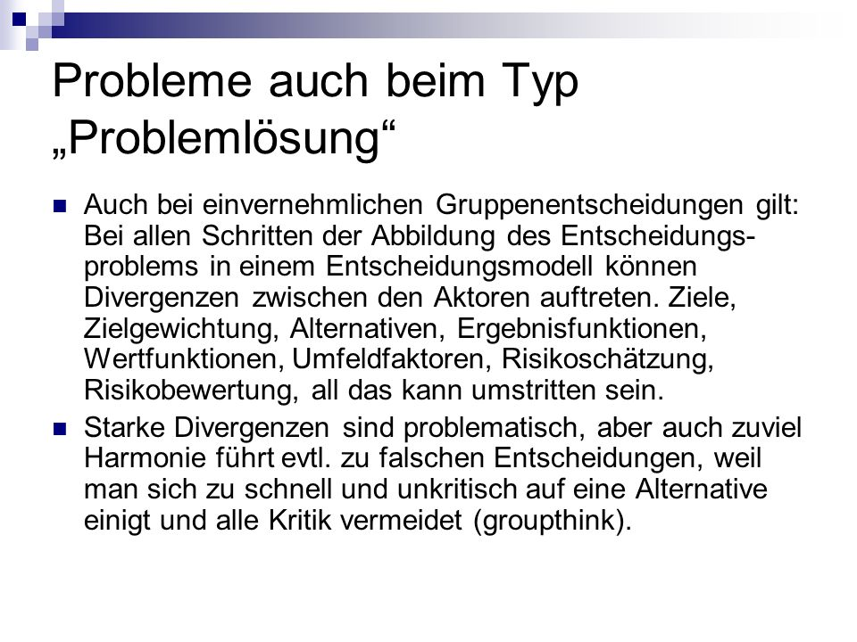 """Probleme auch beim Typ """"Problemlösung"""