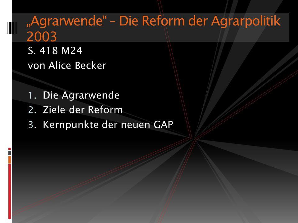 """""""Agrarwende – Die Reform der Agrarpolitik 2003"""