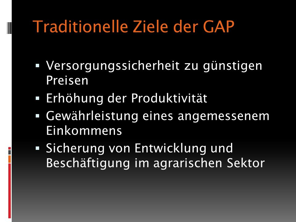 Traditionelle Ziele der GAP