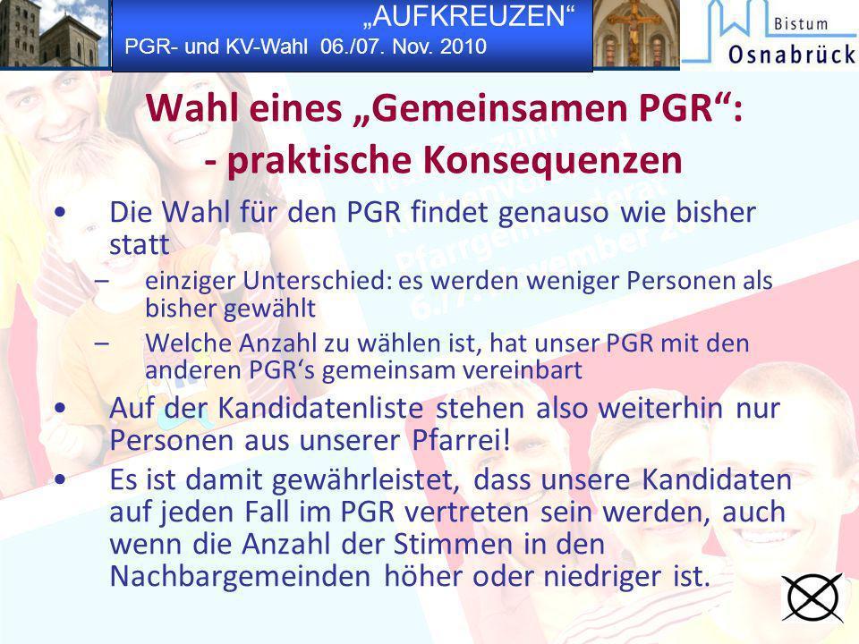 """Wahl eines """"Gemeinsamen PGR : - praktische Konsequenzen"""