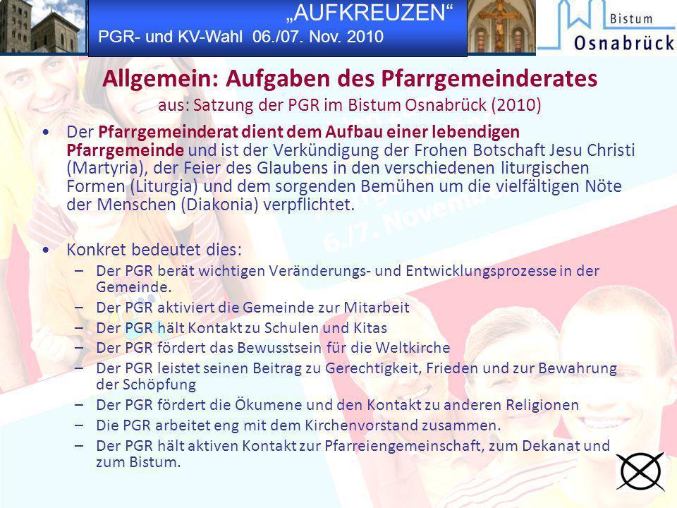 Allgemein: Aufgaben des Pfarrgemeinderates aus: Satzung der PGR im Bistum Osnabrück (2010)