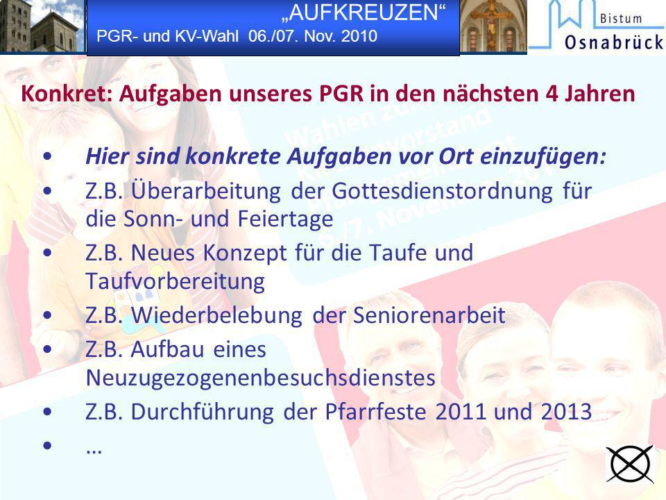Konkret: Aufgaben unseres PGR in den nächsten 4 Jahren