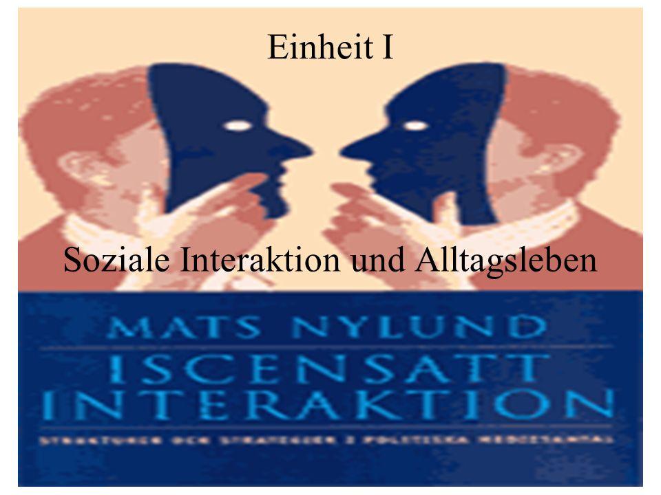 Soziale Interaktion und Alltagsleben