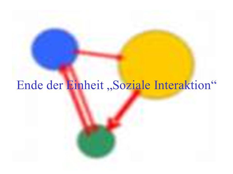 """Ende der Einheit """"Soziale Interaktion"""