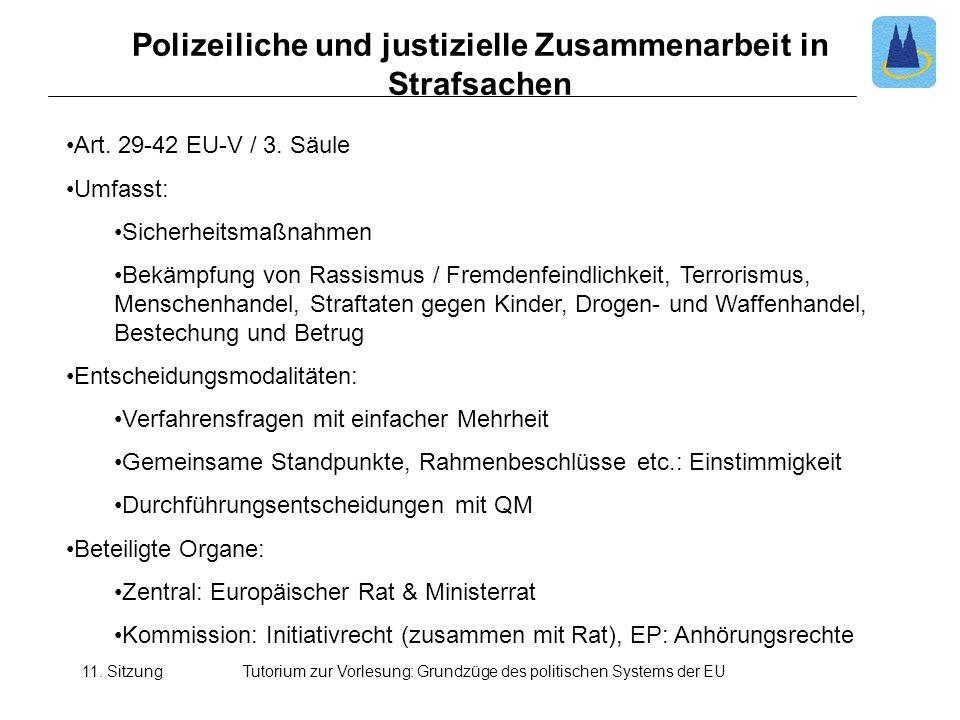 Polizeiliche und justizielle Zusammenarbeit in Strafsachen