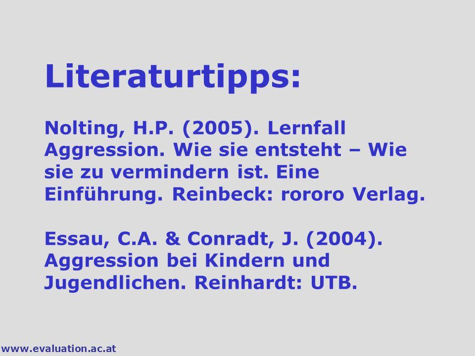 Literaturtipps: Nolting, H. P. (2005). Lernfall Aggression