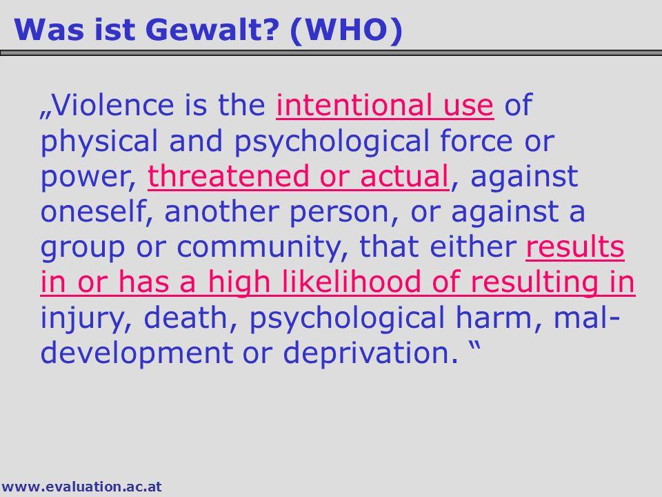 Was ist Gewalt (WHO)