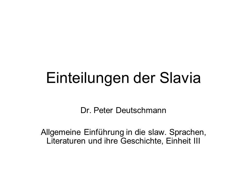 Einteilungen der Slavia