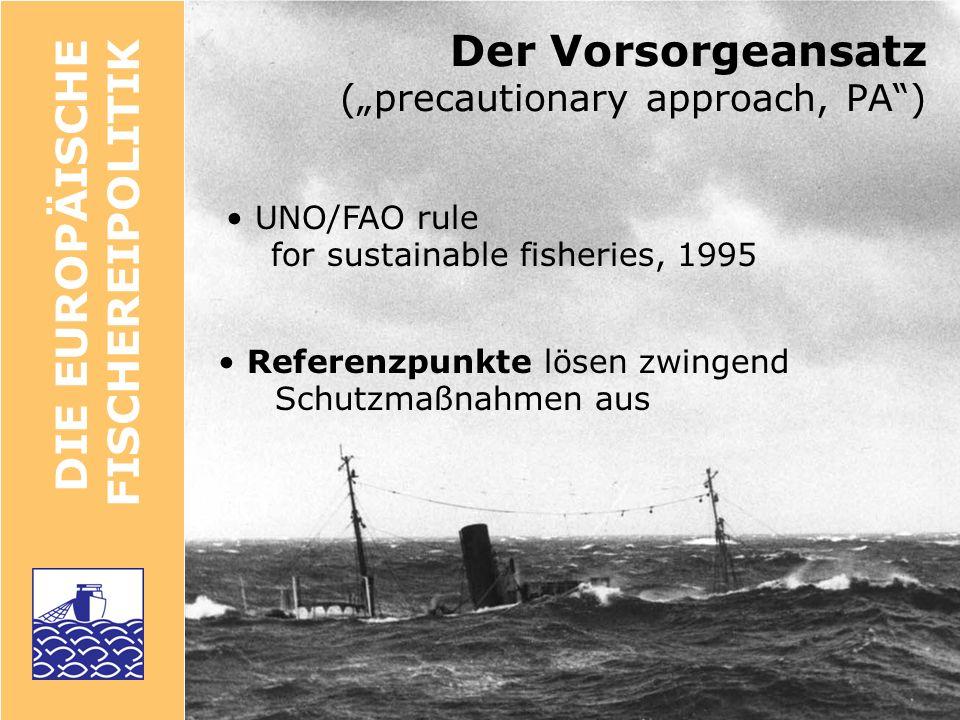 """Der Vorsorgeansatz (""""precautionary approach, PA )"""