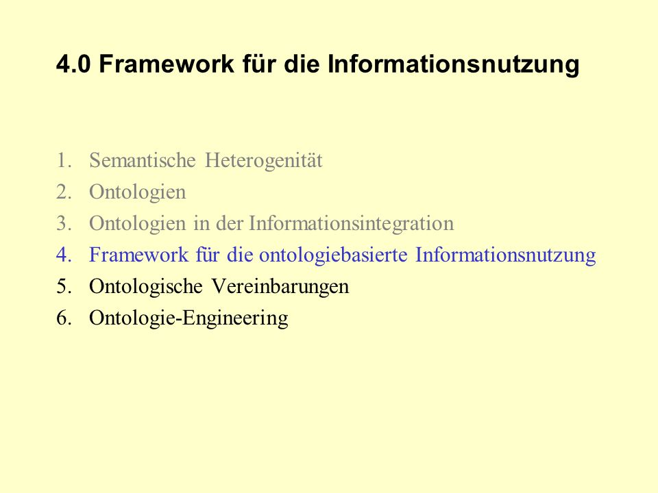 4.0 Framework für die Informationsnutzung