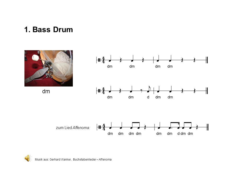 1. Bass Drum dm zum Lied Affenoma: