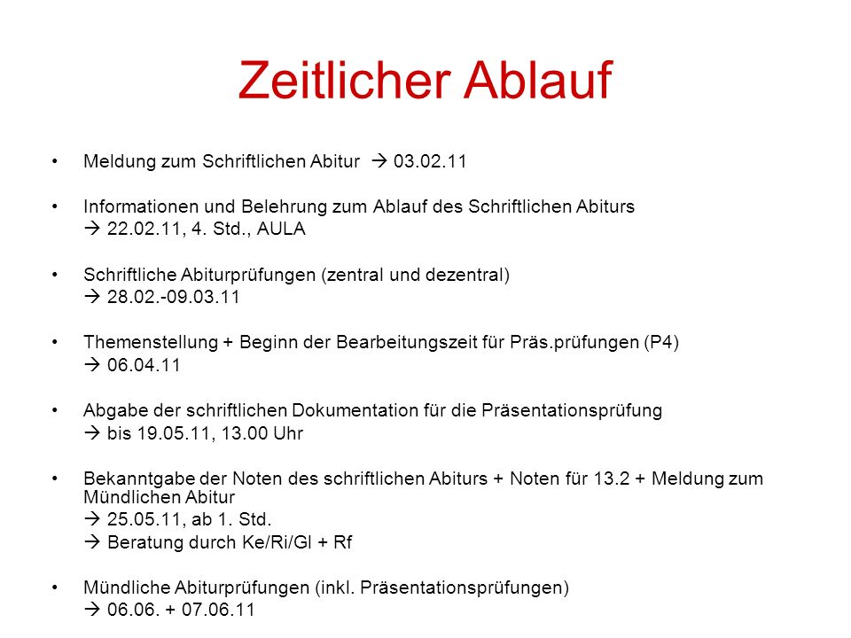 Zeitlicher Ablauf Meldung zum Schriftlichen Abitur  03.02.11