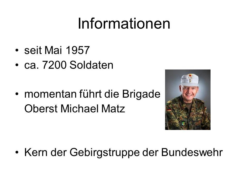 Informationen seit Mai 1957 ca. 7200 Soldaten