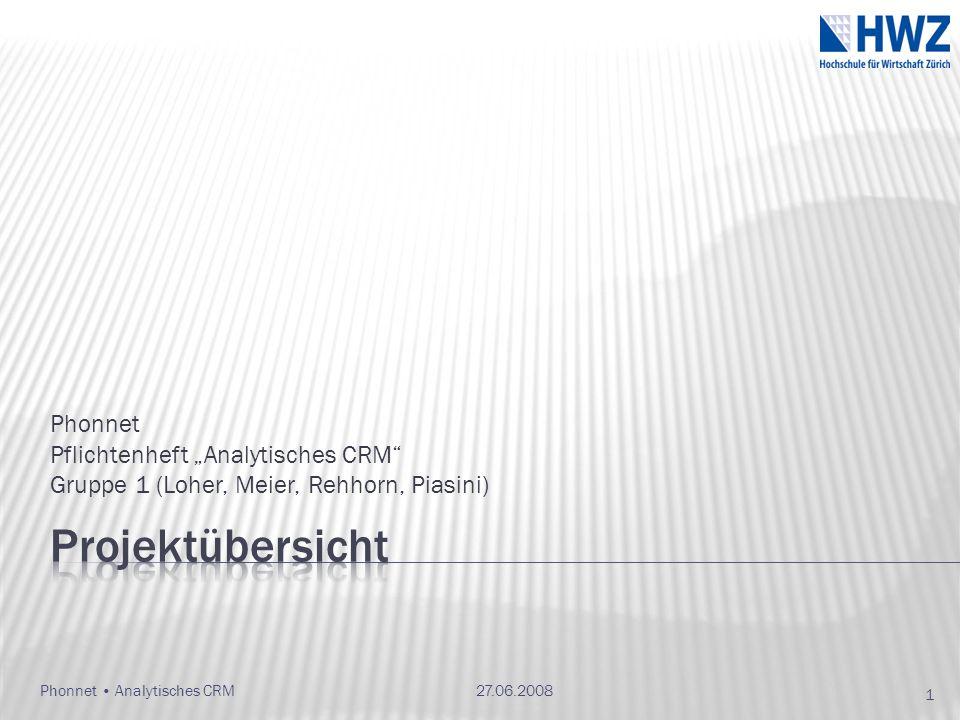 """Projektübersicht Phonnet Pflichtenheft """"Analytisches CRM"""