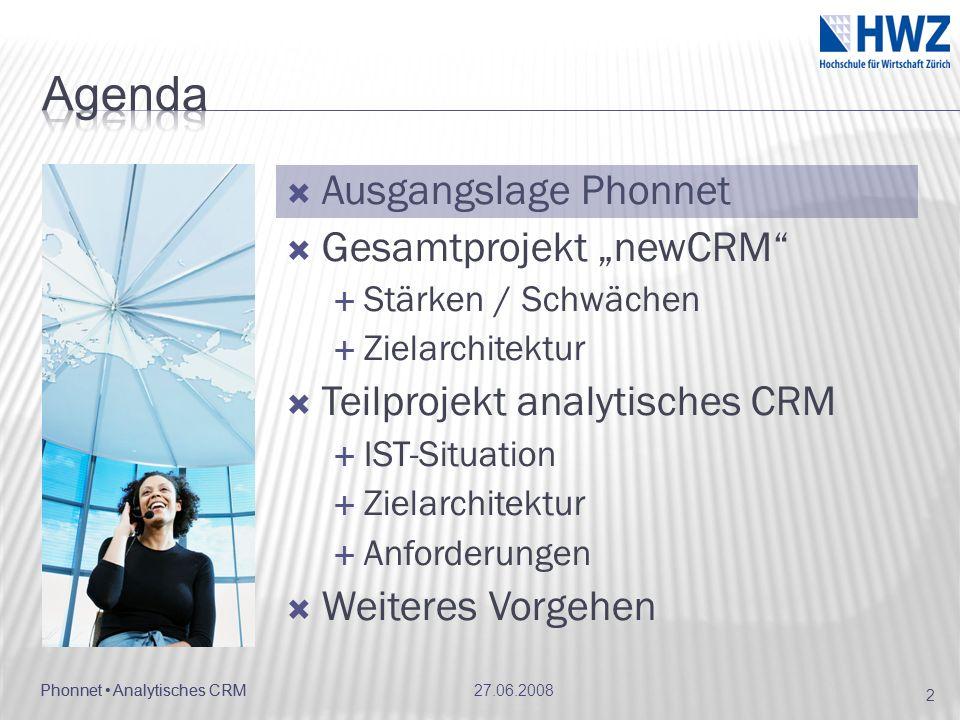 """Agenda Ausgangslage Phonnet Gesamtprojekt """"newCRM"""