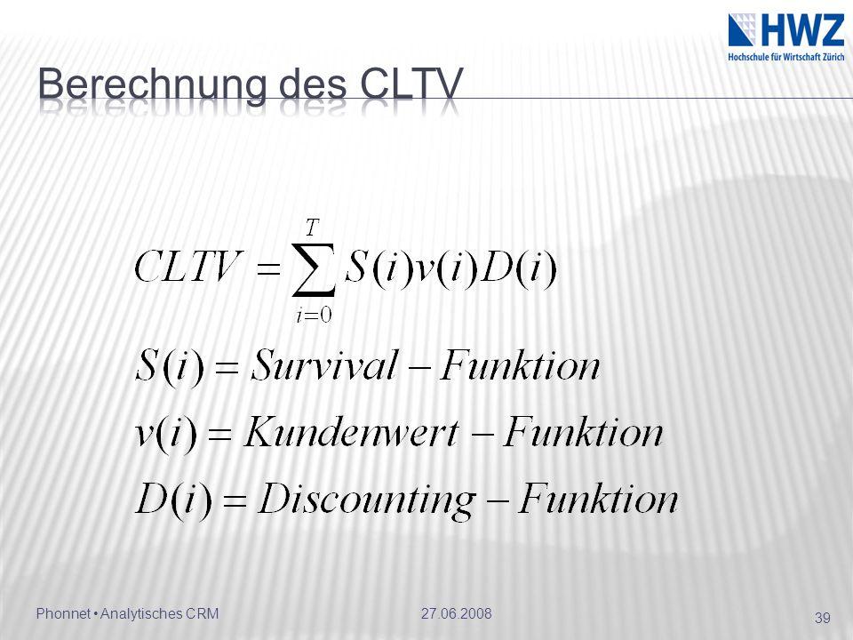 Berechnung des CLTV Phonnet • Analytisches CRM 27.06.2008