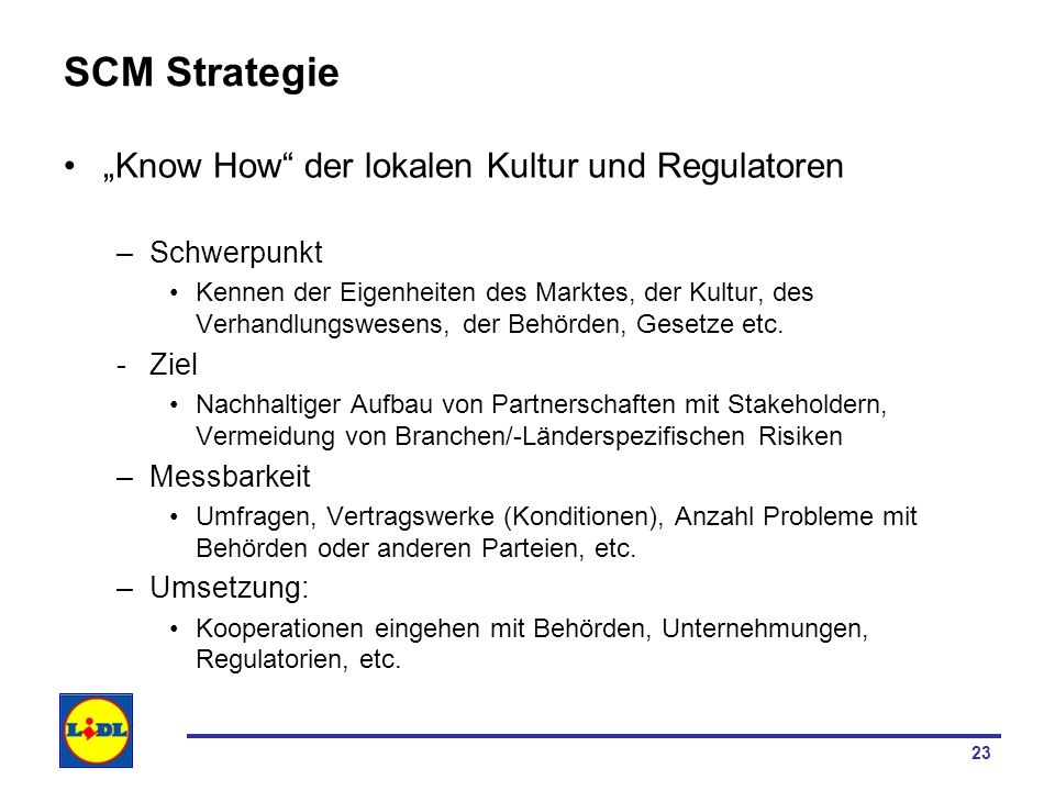 "SCM Strategie ""Know How der lokalen Kultur und Regulatoren"