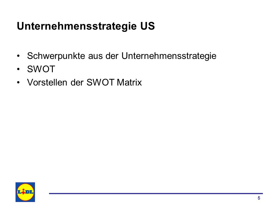 Unternehmensstrategie US