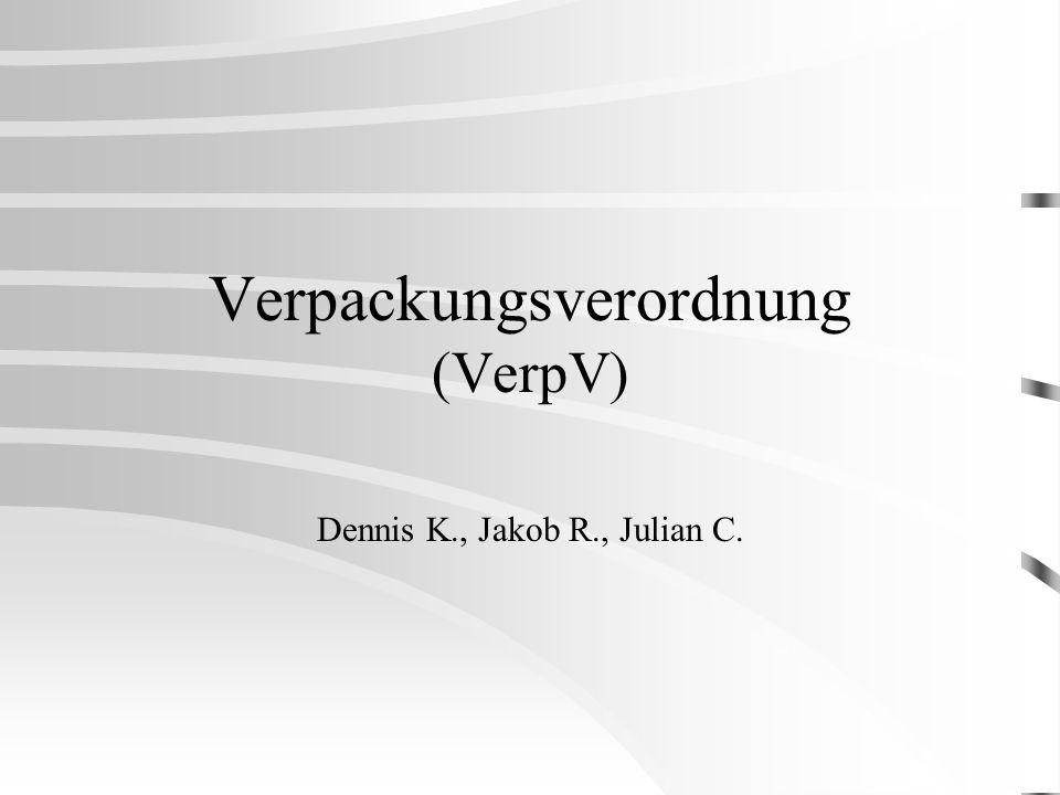 Verpackungsverordnung (VerpV)