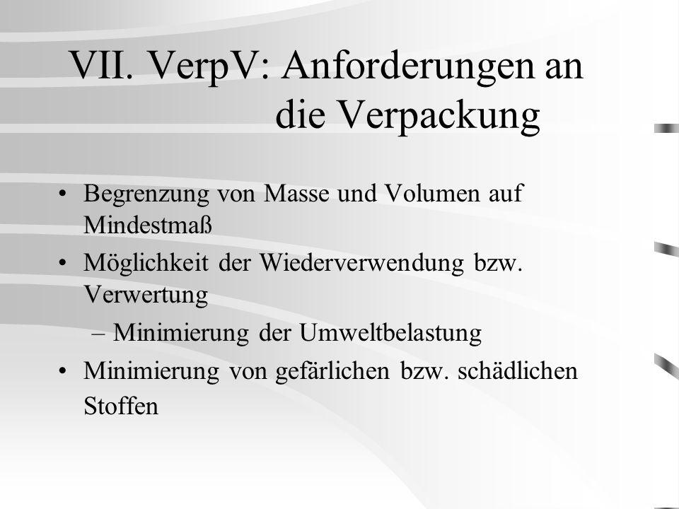 VII. VerpV: Anforderungen an die Verpackung