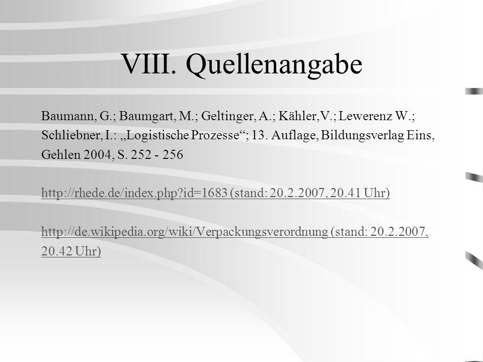 VIII. Quellenangabe Baumann, G.; Baumgart, M.; Geltinger, A.; Kähler,V.; Lewerenz W.;