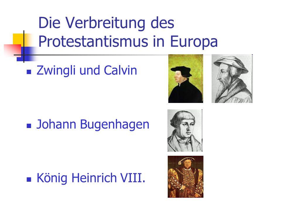 Die Verbreitung des Protestantismus in Europa
