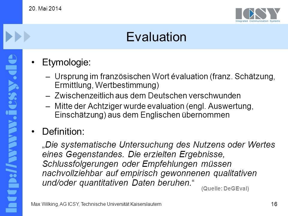 Evaluation Etymologie: Definition: