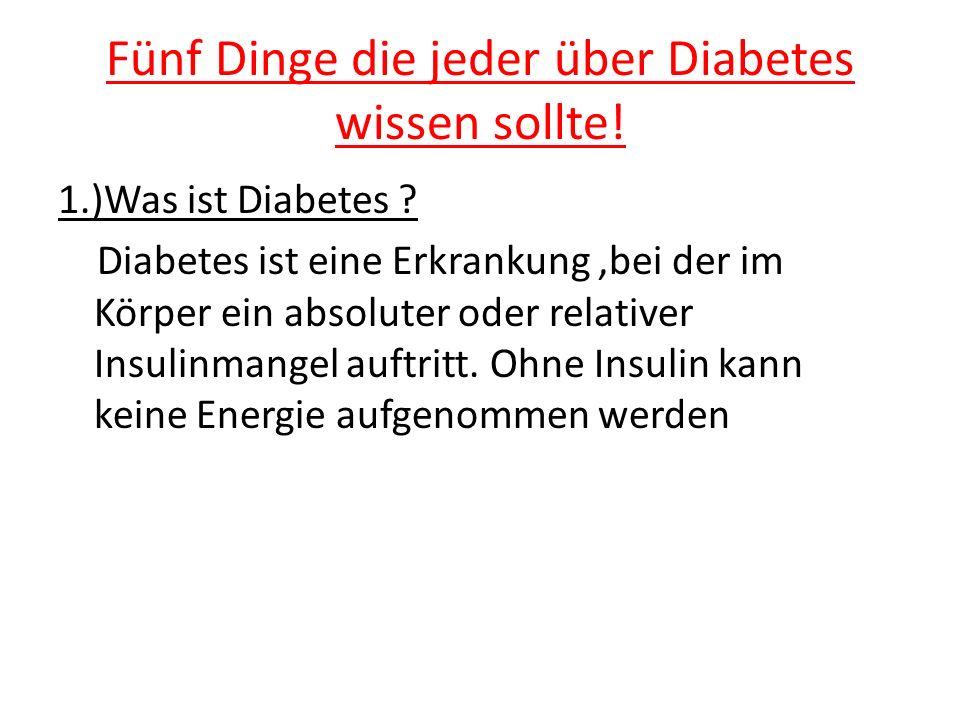 Fünf Dinge die jeder über Diabetes wissen sollte!