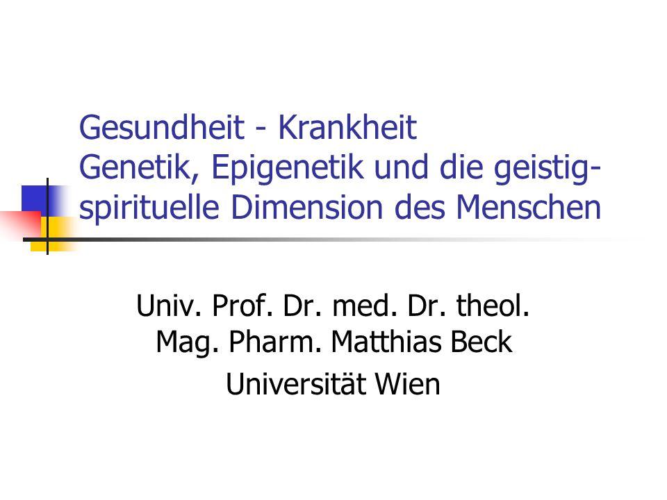 Univ. Prof. Dr. med. Dr. theol. Mag. Pharm. Matthias Beck