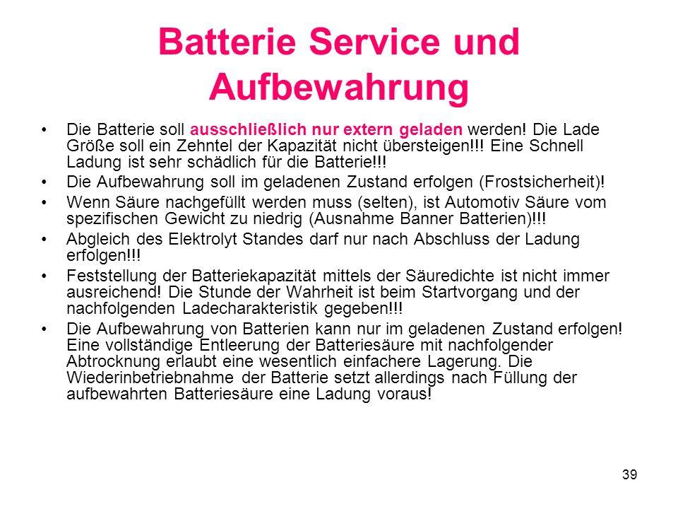 Batterie Service und Aufbewahrung