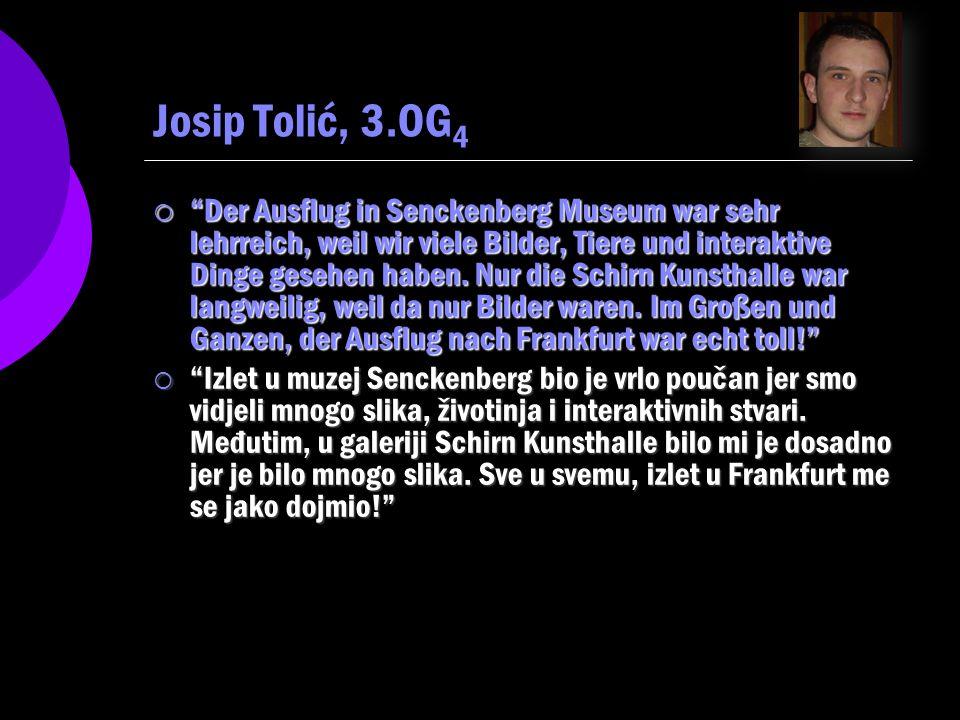 Josip Tolić, 3.OG4