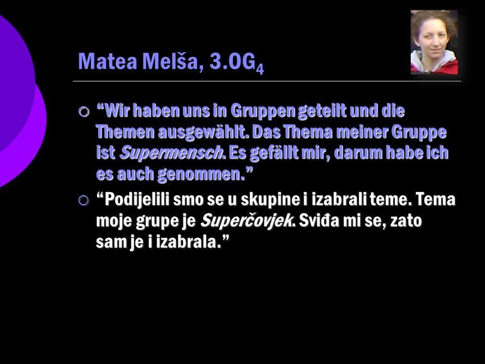 Matea Melša, 3.OG4