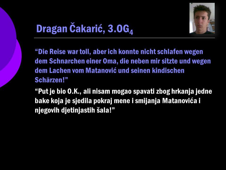 Dragan Čakarić, 3.OG4