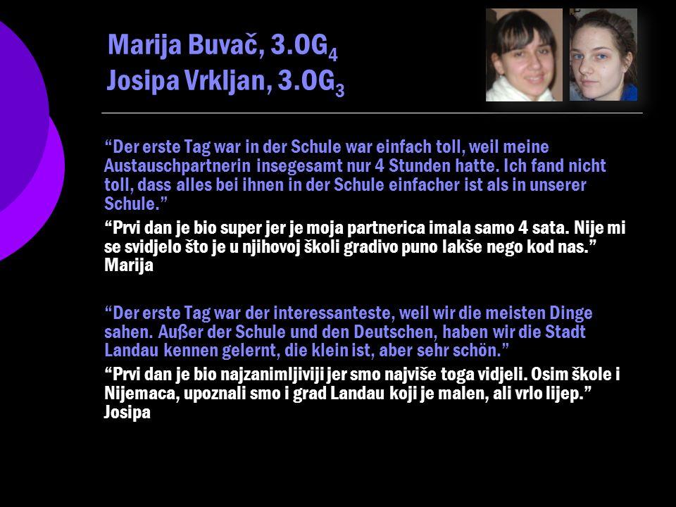 Marija Buvač, 3.OG4 Josipa Vrkljan, 3.OG3