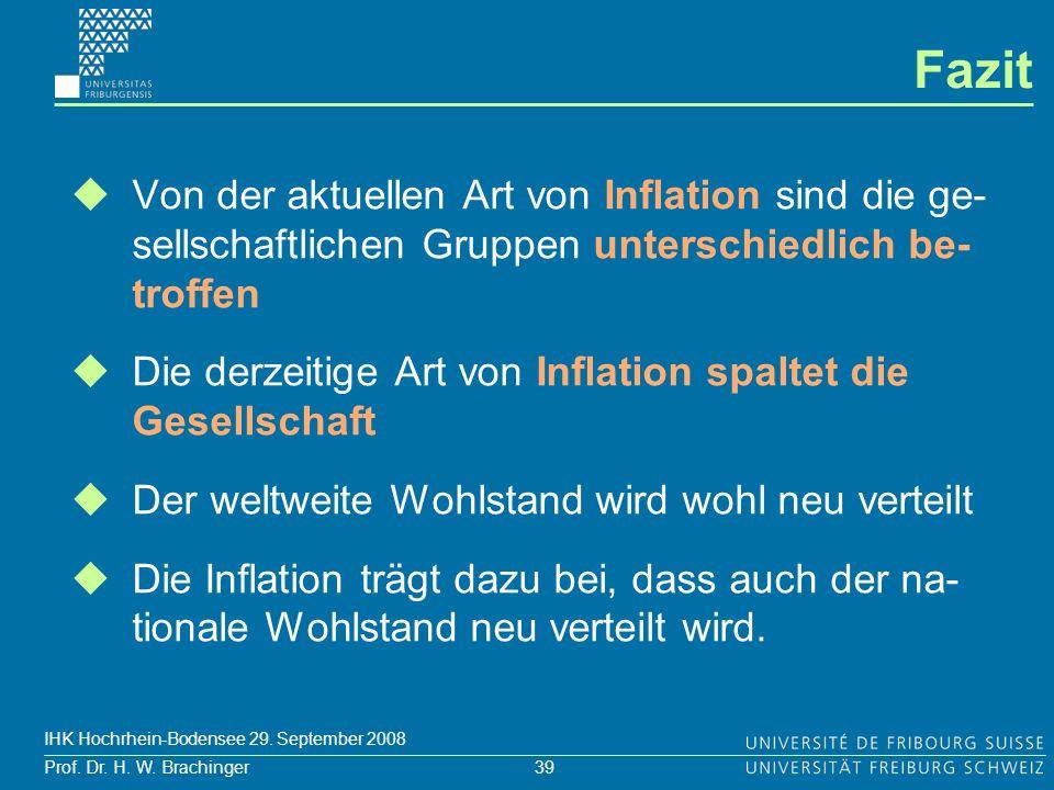 Fazit Von der aktuellen Art von Inflation sind die ge-sellschaftlichen Gruppen unterschiedlich be-troffen.