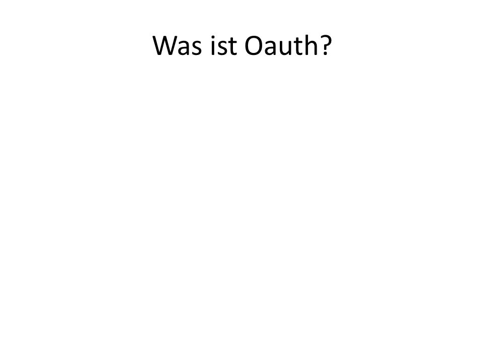 Was ist Oauth