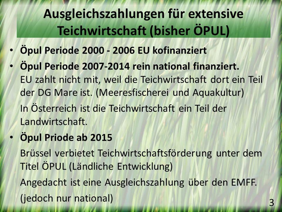 Ausgleichszahlungen für extensive Teichwirtschaft (bisher ÖPUL)