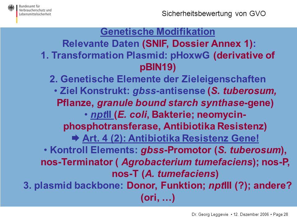 Genetische Modifikation Relevante Daten (SNIF, Dossier Annex 1):