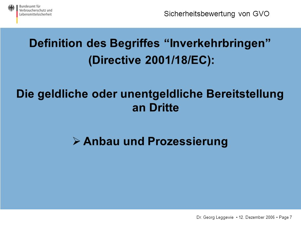 Definition des Begriffes Inverkehrbringen (Directive 2001/18/EC):