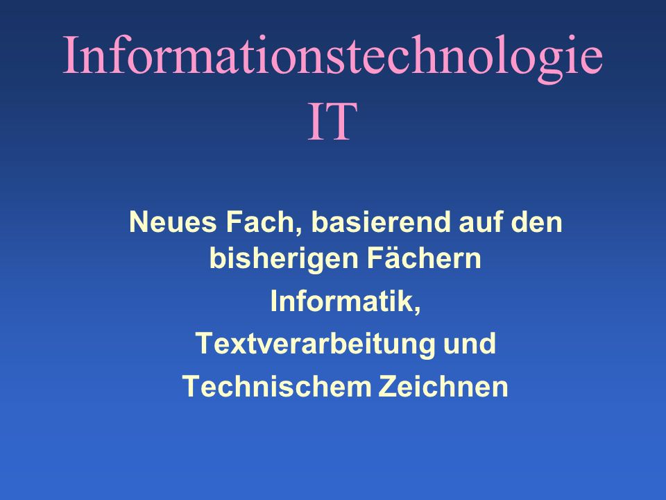 Informationstechnologie IT