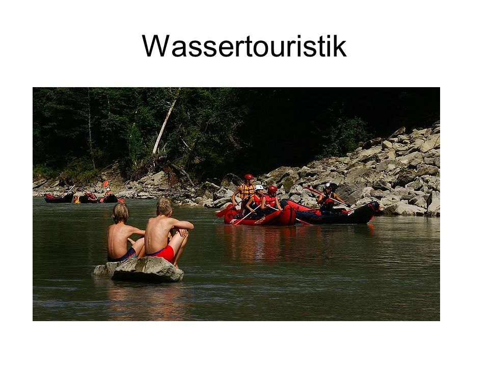 Wassertouristik