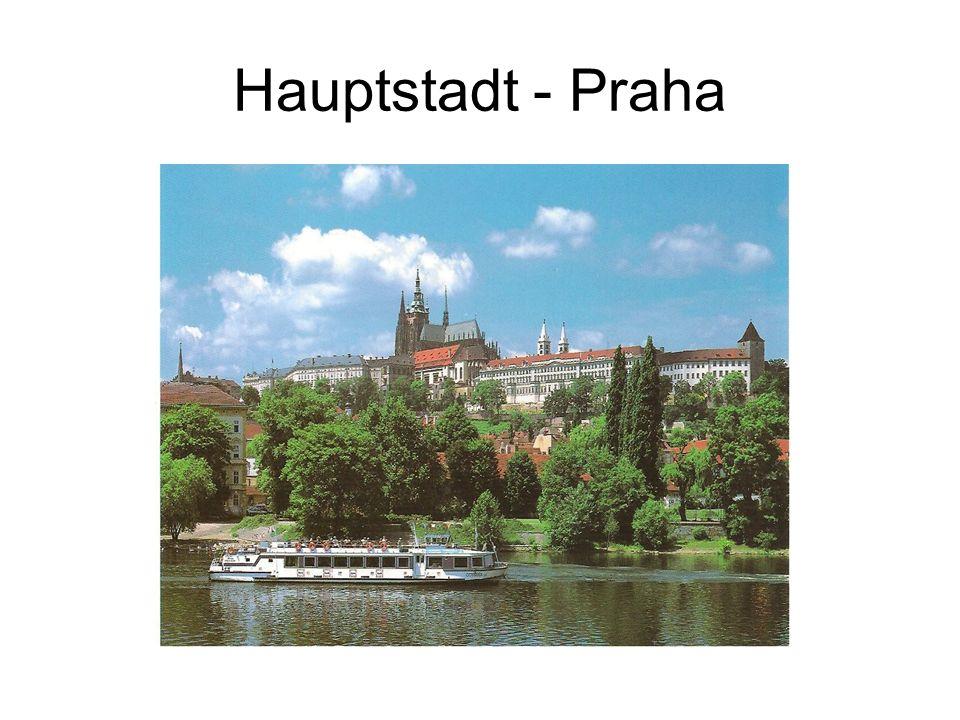 Hauptstadt - Praha