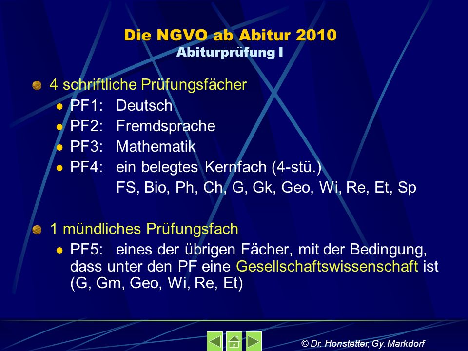 Die NGVO ab Abitur 2010 Abiturprüfung I